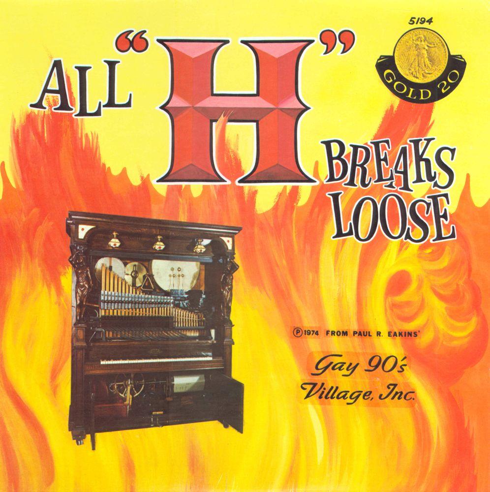 """All """"H"""" Breaks Loose"""